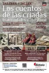Tailerra: Los cuentos de las criadas (amatasunak eta literatura)