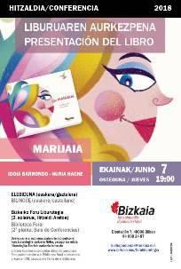 Hitzaldia (liburuaren aurkezpena): Idoia Barrondo, Nuria Hache. Marijaia