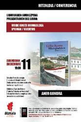 Uribe Kosta, Mungialdea: ipuinak izenburuko liburuaren aurkezpena
