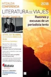 Hitzaldia: Literatura de viajes: razones y excusas de un periodista lento