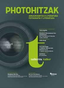 Tailerra: Photohitzak (argazkigintza & literatura)